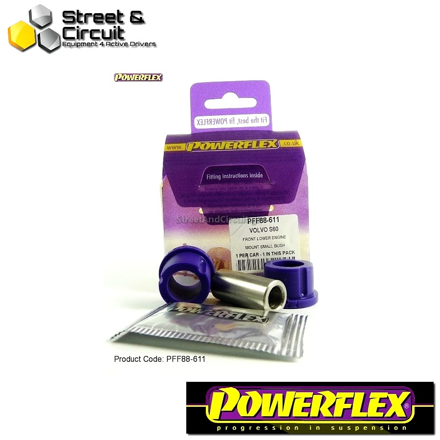 | ΑΡΙΘΜΟΣ ΣΧΕΔΙΟΥ 11 | - Powerflex ROAD *ΣΕΤ* Σινεμπλόκ - S60 (2001-2010), V70-Mk2, S80-Mk1 (2000-on) - Front Lower Engine Mount Small Bush Code: PFF88-611